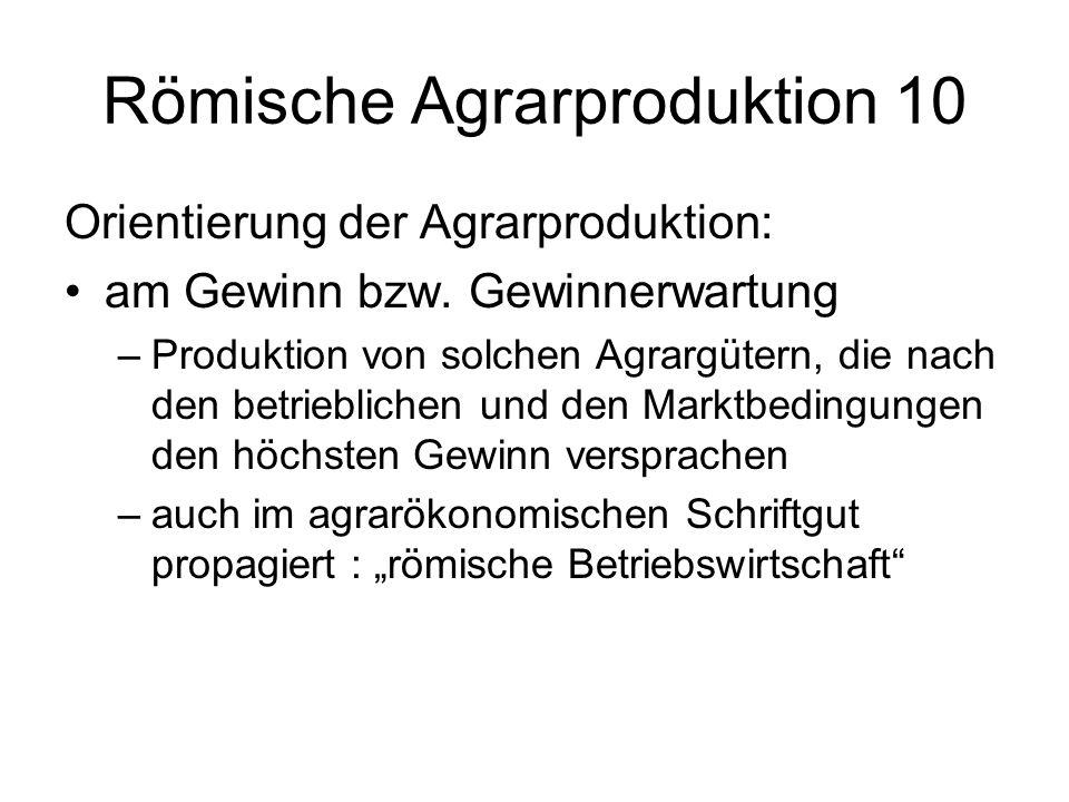 Römische Agrarproduktion 10
