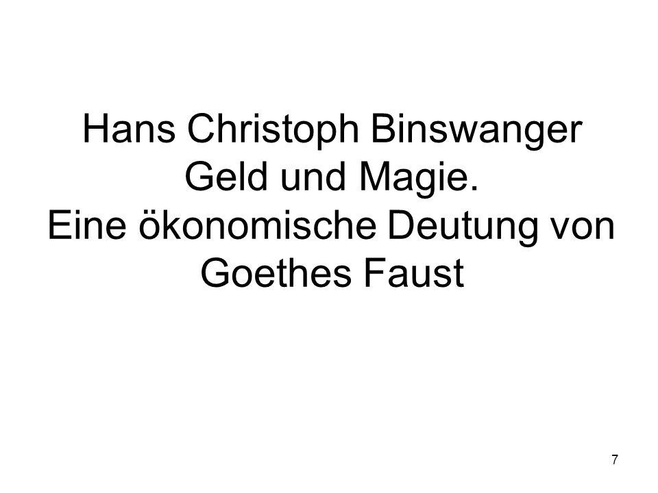 Hans Christoph Binswanger Geld und Magie