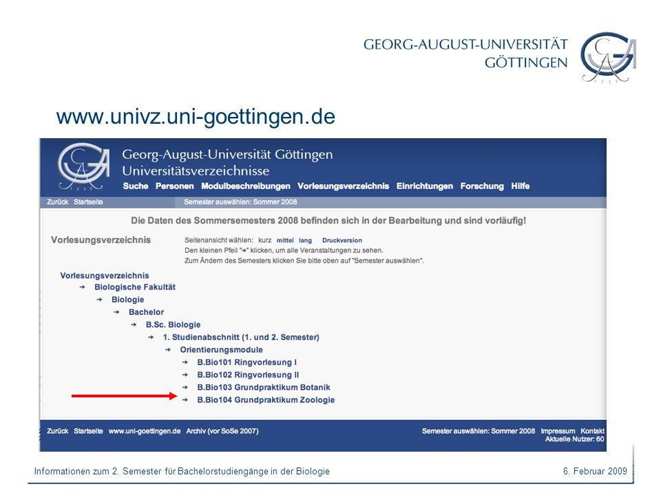 www.univz.uni-goettingen.de Informationen zum 2. Semester für Bachelorstudiengänge in der Biologie.