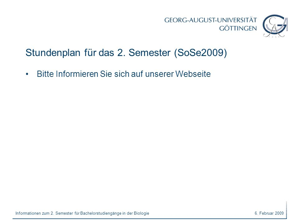 Stundenplan für das 2. Semester (SoSe2009)
