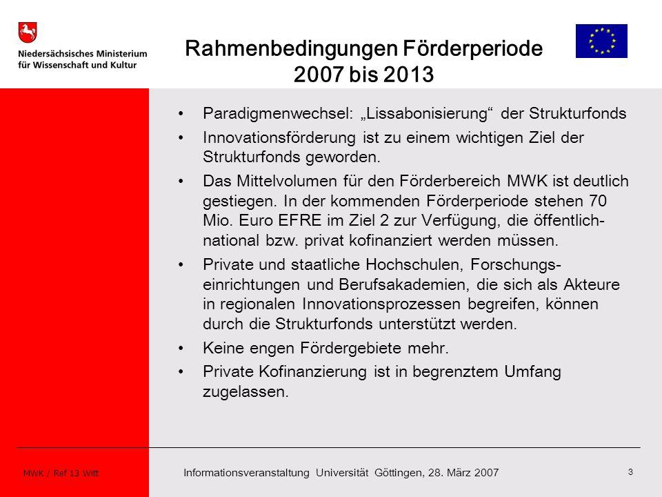 Rahmenbedingungen Förderperiode 2007 bis 2013