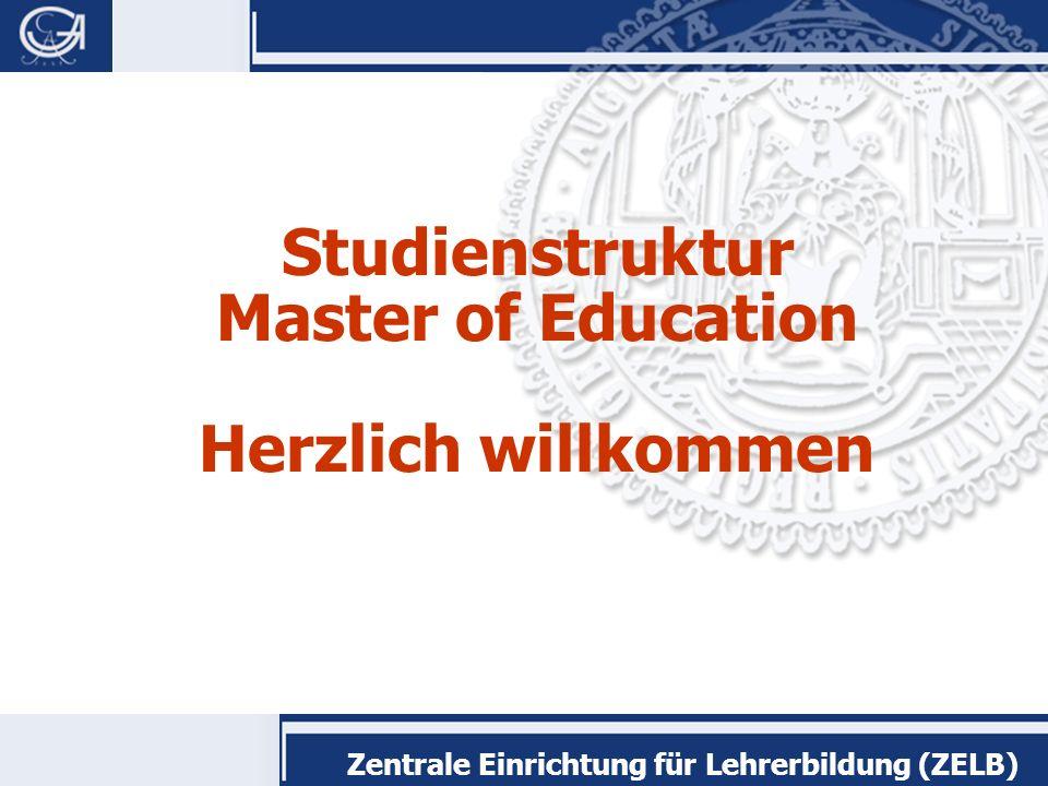 Studienstruktur Master of Education Herzlich willkommen