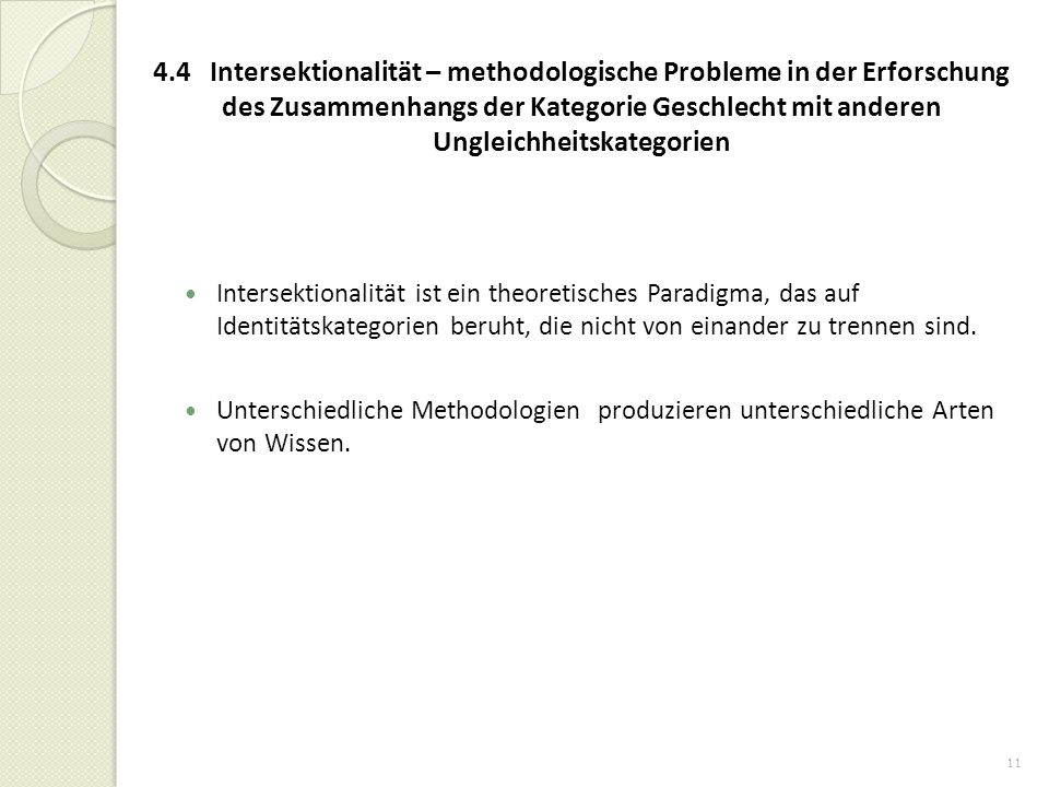 4.4 Intersektionalität – methodologische Probleme in der Erforschung des Zusammenhangs der Kategorie Geschlecht mit anderen Ungleichheitskategorien