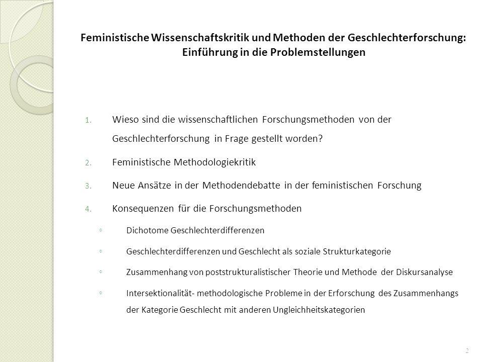 Feministische Wissenschaftskritik und Methoden der Geschlechterforschung: Einführung in die Problemstellungen
