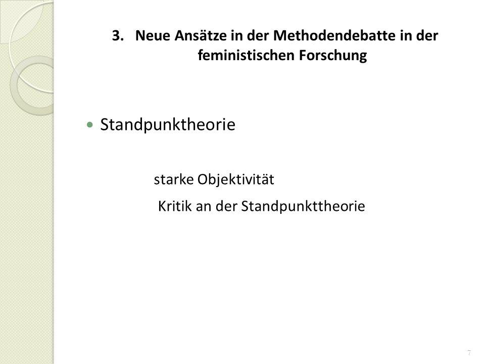 3. Neue Ansätze in der Methodendebatte in der feministischen Forschung