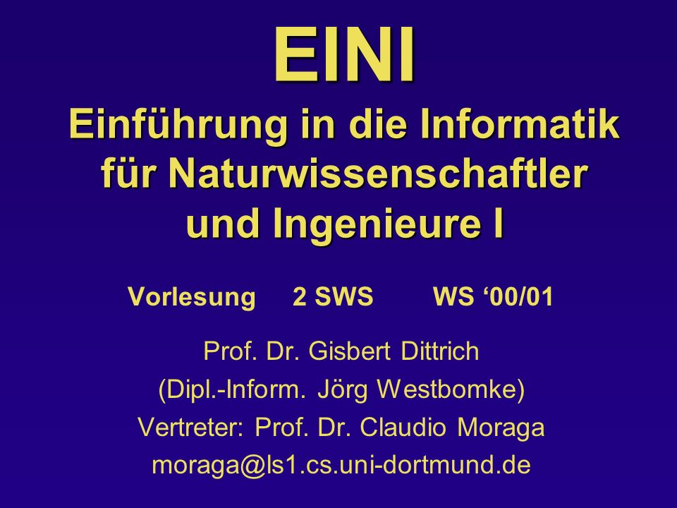 EINI Einführung in die Informatik für Naturwissenschaftler und Ingenieure I