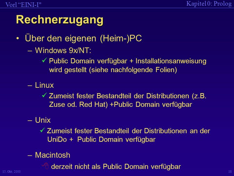 Rechnerzugang Über den eigenen (Heim-)PC Windows 9x/NT: Linux Unix