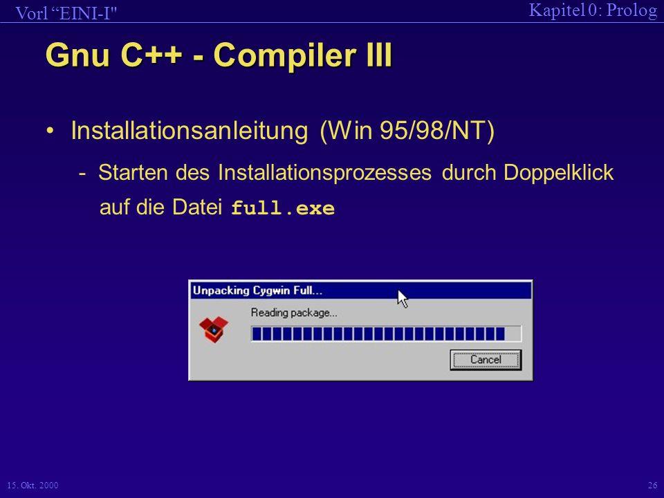 Gnu C++ - Compiler III Installationsanleitung (Win 95/98/NT)