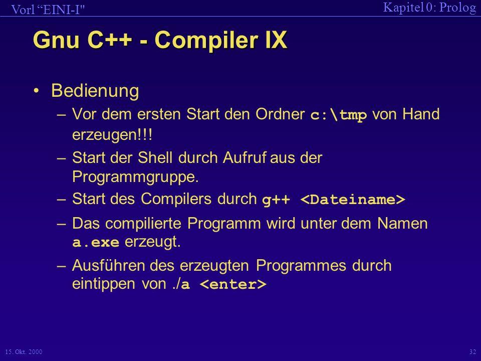 Gnu C++ - Compiler IX Bedienung