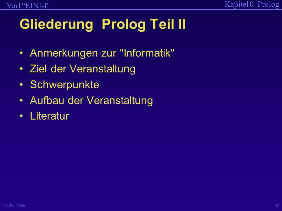 Gliederung Prolog Teil II