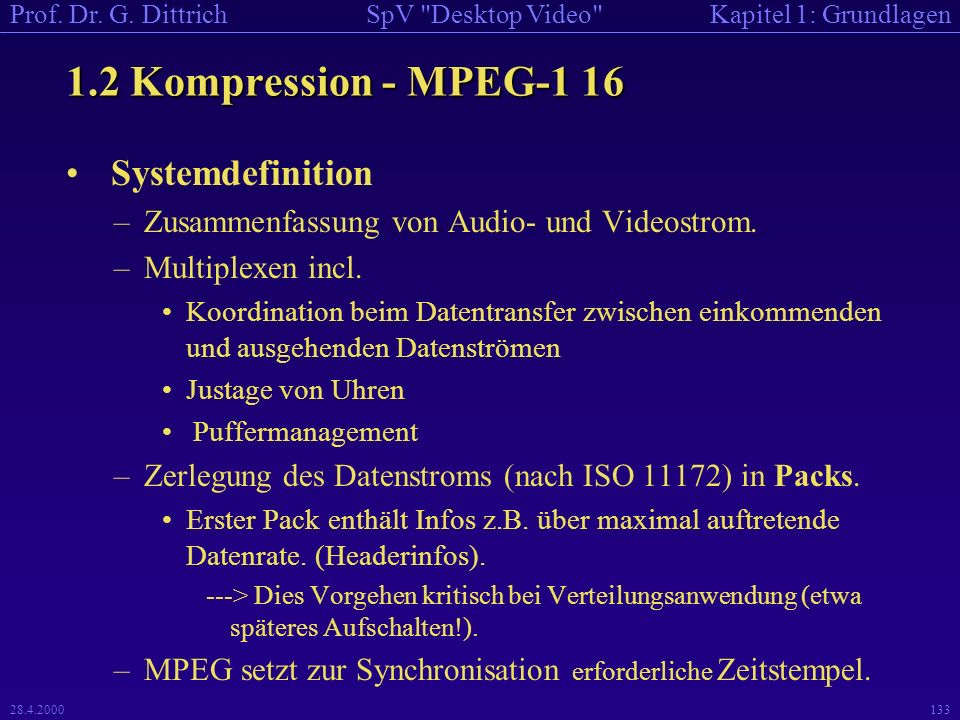 1.2 Kompression - MPEG-1 16 Systemdefinition