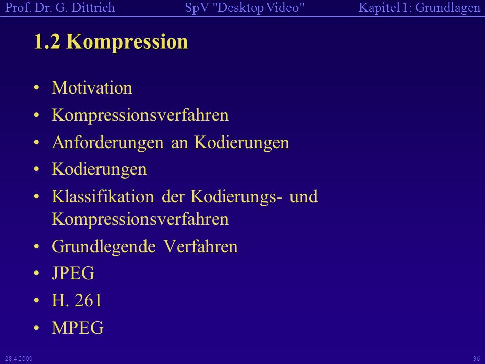 1.2 Kompression Motivation Kompressionsverfahren