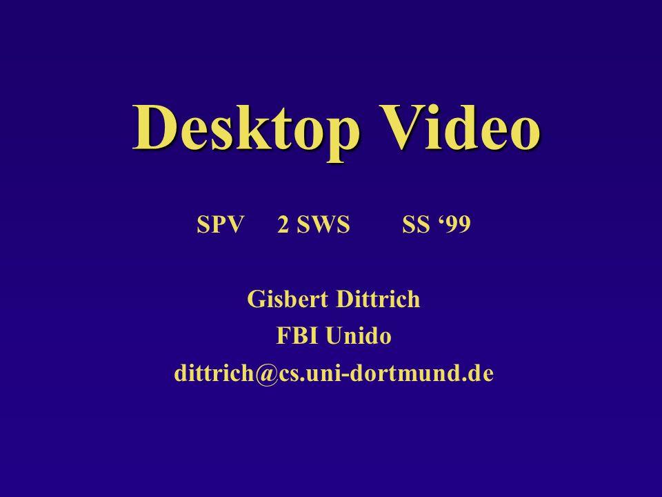 Desktop Video SPV 2 SWS SS '99 Gisbert Dittrich FBI Unido