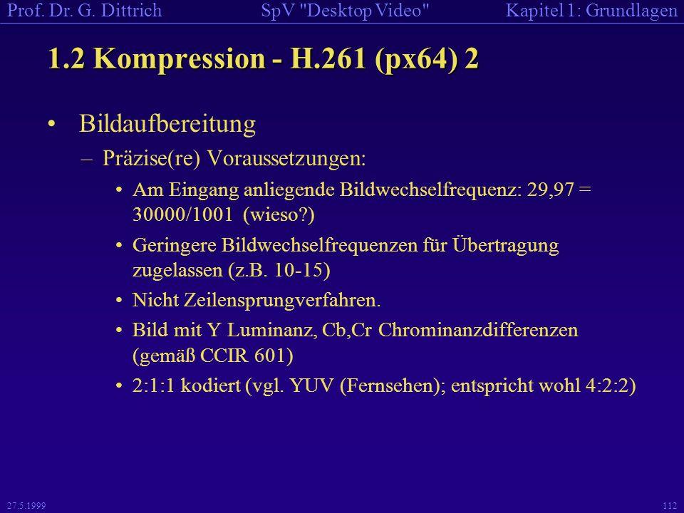1.2 Kompression - H.261 (px64) 2 Bildaufbereitung