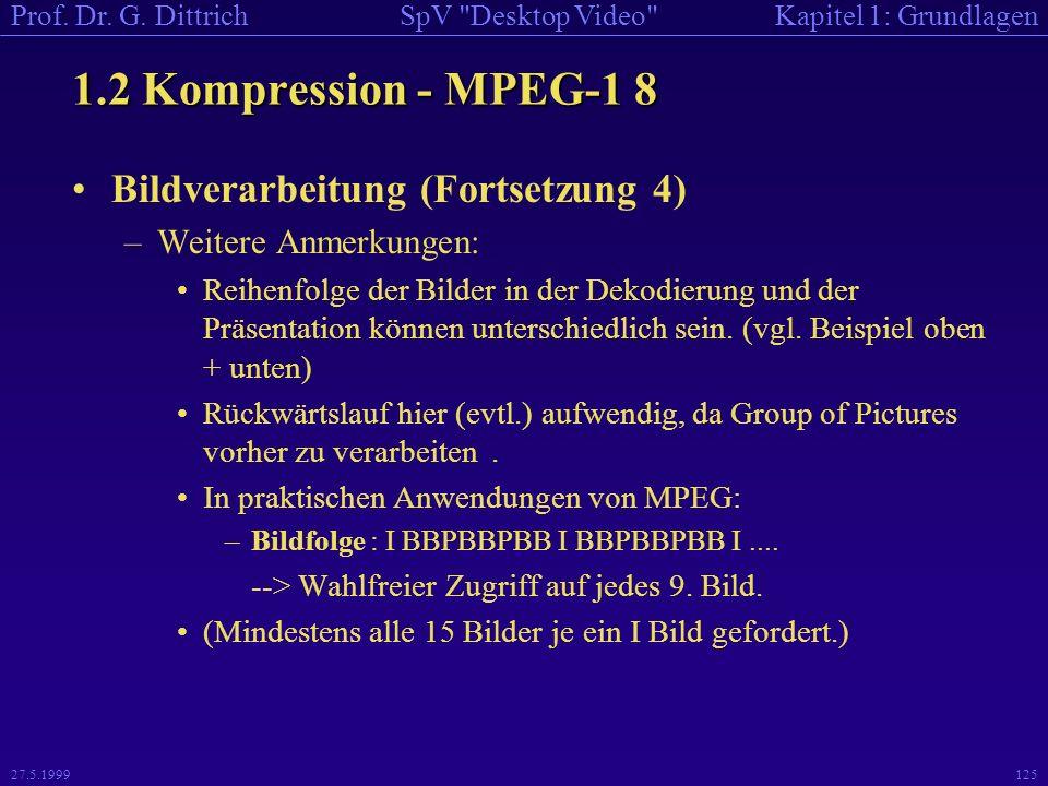 1.2 Kompression - MPEG-1 8 Bildverarbeitung (Fortsetzung 4)