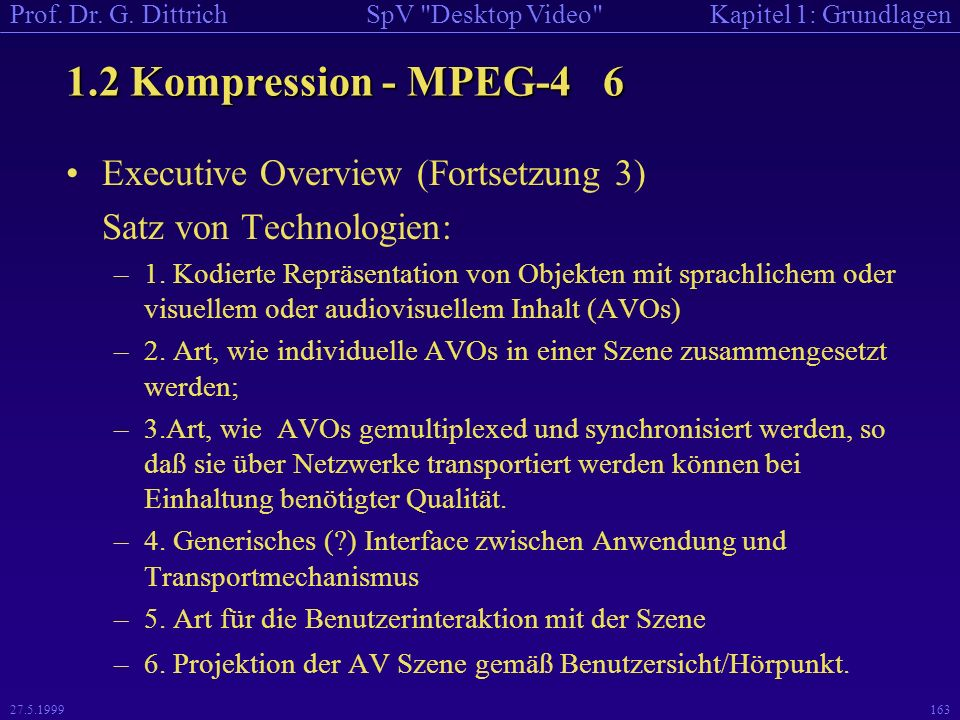 1.2 Kompression - MPEG-4 6 Executive Overview (Fortsetzung 3)