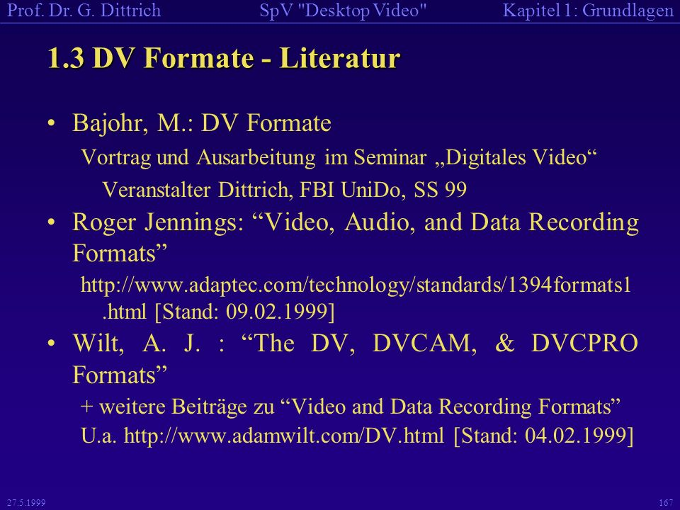 1.3 DV Formate - Literatur Bajohr, M.: DV Formate