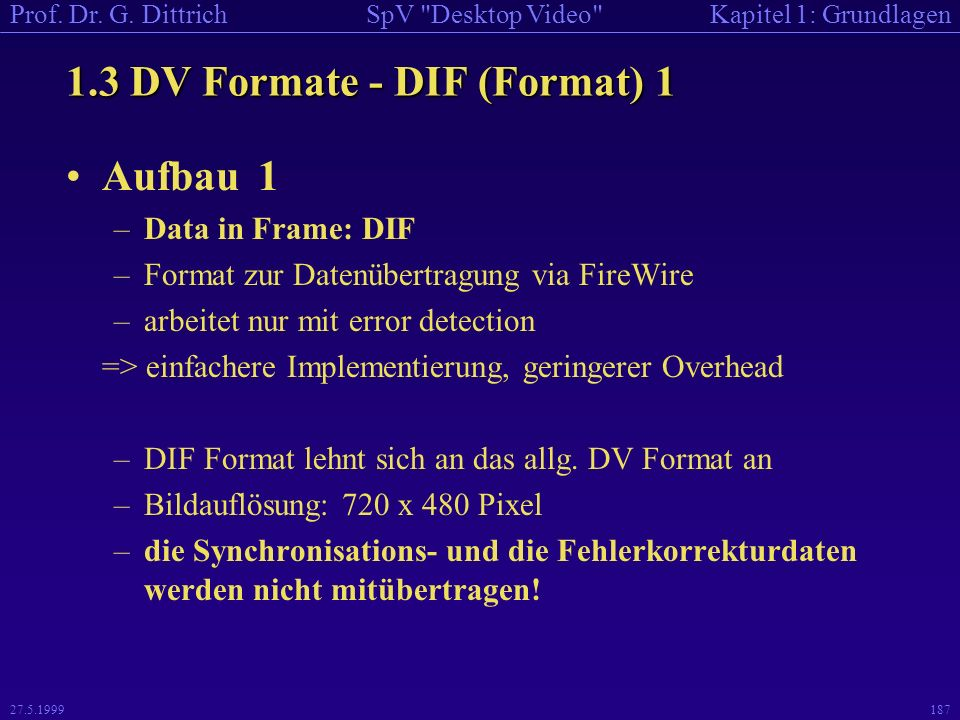 1.3 DV Formate - DIF (Format) 1
