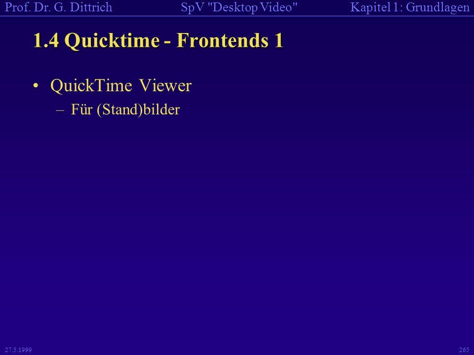 1.4 Quicktime - Frontends 1 QuickTime Viewer Für (Stand)bilder
