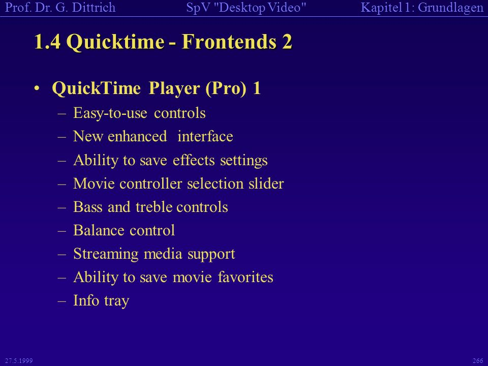 1.4 Quicktime - Frontends 2 QuickTime Player (Pro) 1