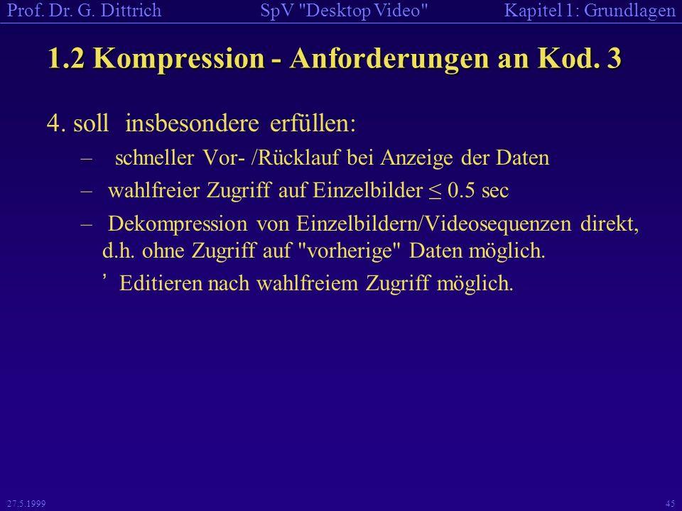 1.2 Kompression - Anforderungen an Kod. 3