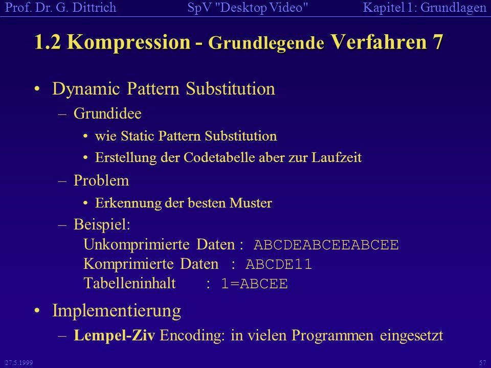 1.2 Kompression - Grundlegende Verfahren 7