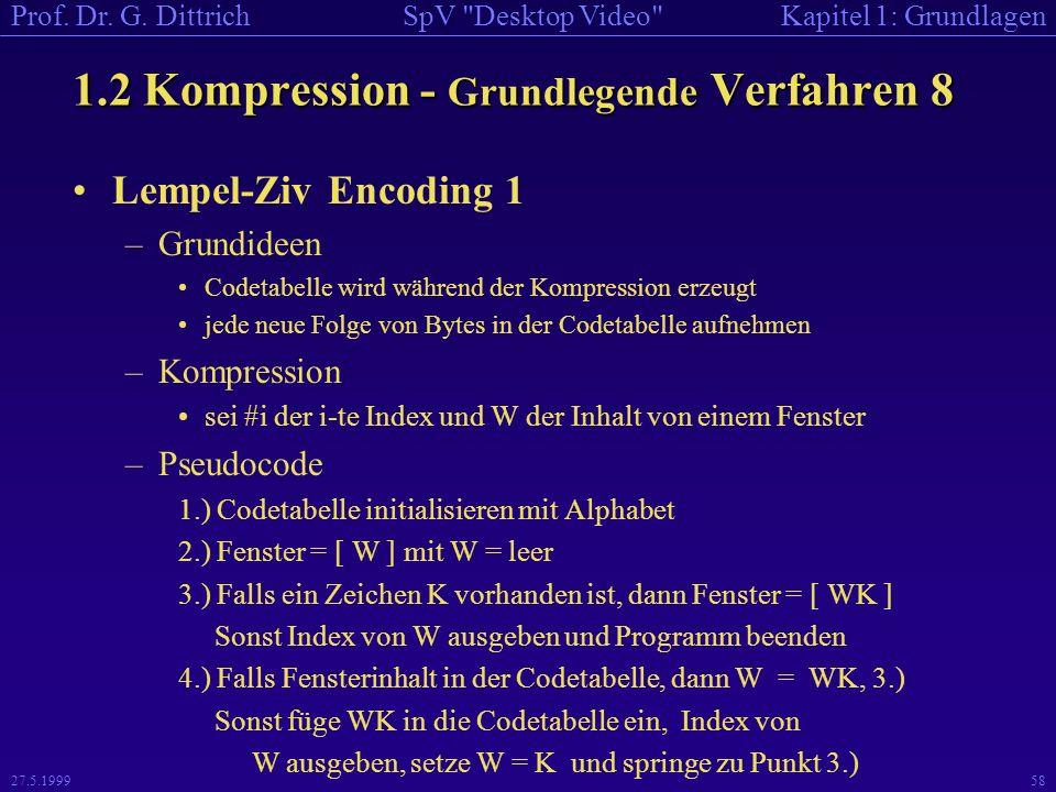 1.2 Kompression - Grundlegende Verfahren 8