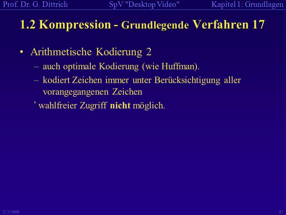 1.2 Kompression - Grundlegende Verfahren 17