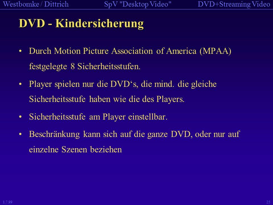 DVD - Kindersicherung Durch Motion Picture Association of America (MPAA) festgelegte 8 Sicherheitsstufen.