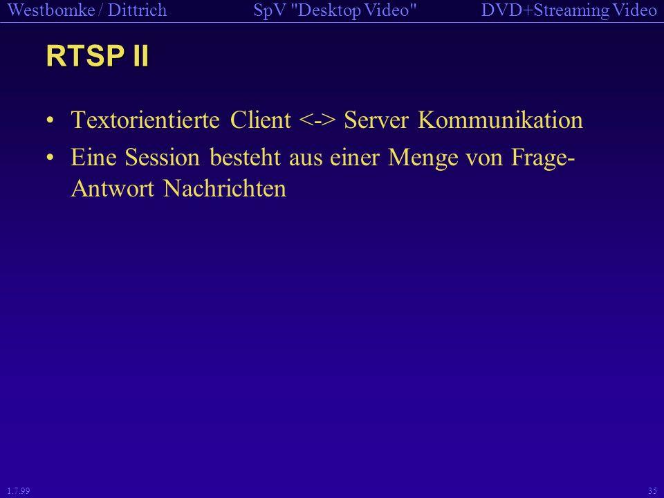 RTSP II Textorientierte Client <-> Server Kommunikation