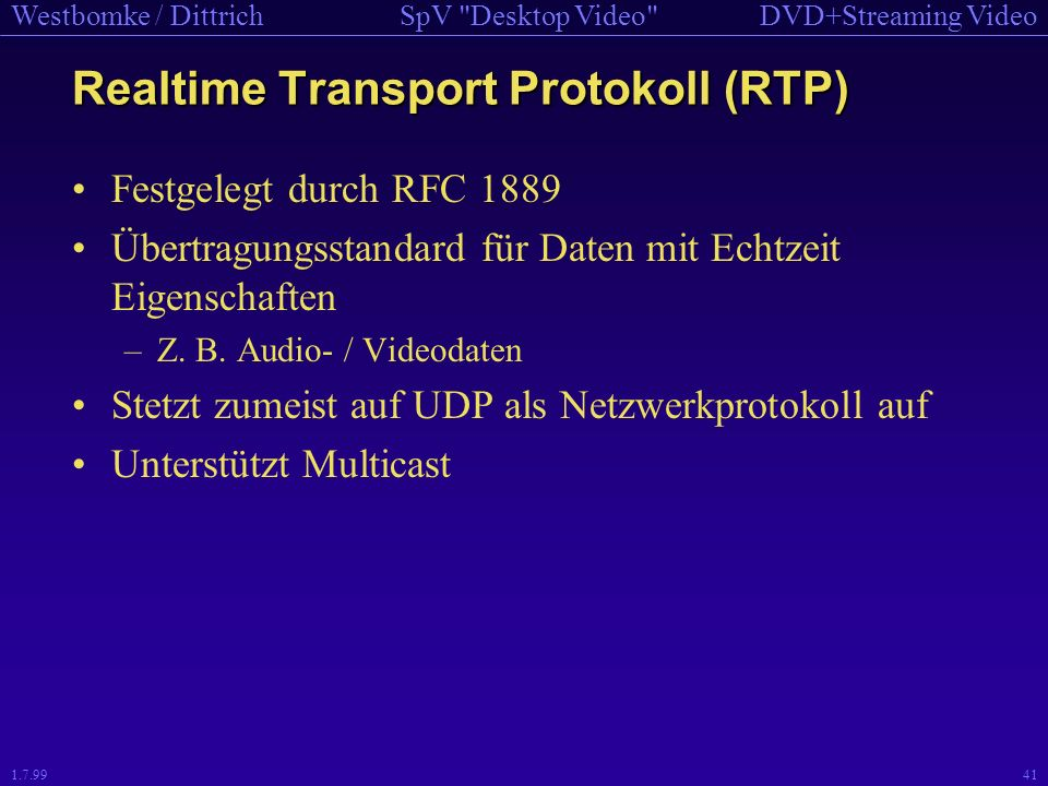 Realtime Transport Protokoll (RTP)