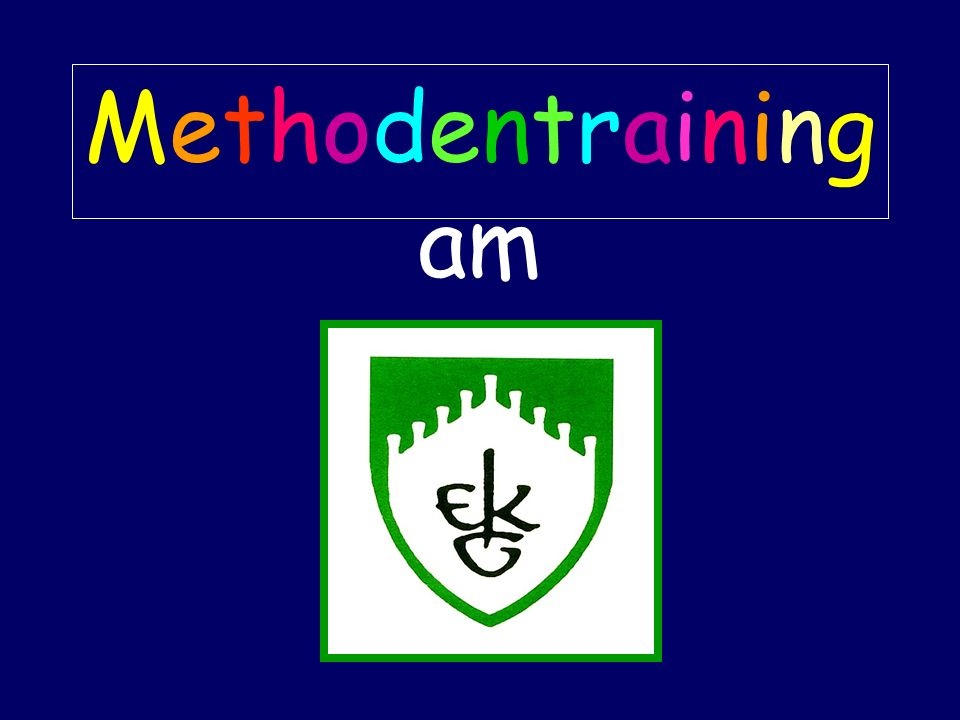 Methodentraining am