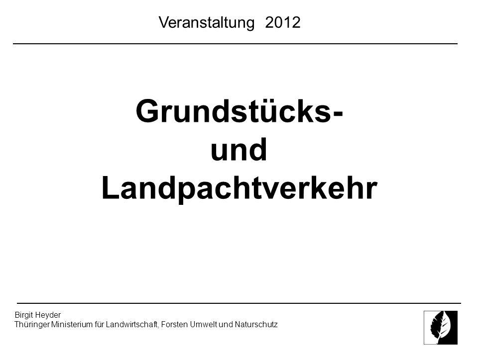 Grundstücks- und Landpachtverkehr