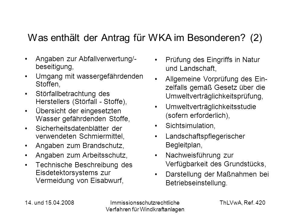 Was enthält der Antrag für WKA im Besonderen (2)