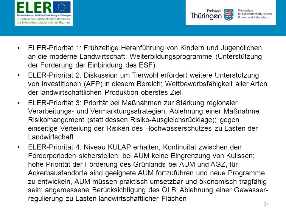 ELER-Priorität 1: Frühzeitige Heranführung von Kindern und Jugendlichen an die moderne Landwirtschaft; Weiterbildungsprogramme (Unterstützung der Forderung der Einbindung des ESF)