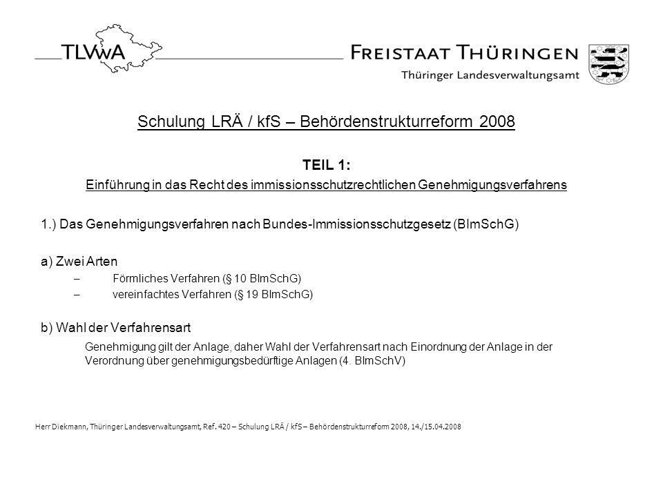 Schulung LRÄ / kfS – Behördenstrukturreform 2008