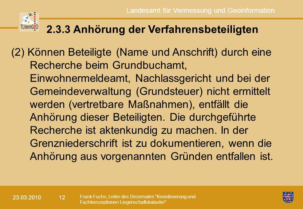 2.3.3 Anhörung der Verfahrensbeteiligten