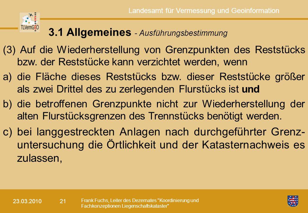 3.1 Allgemeines - Ausführungsbestimmung