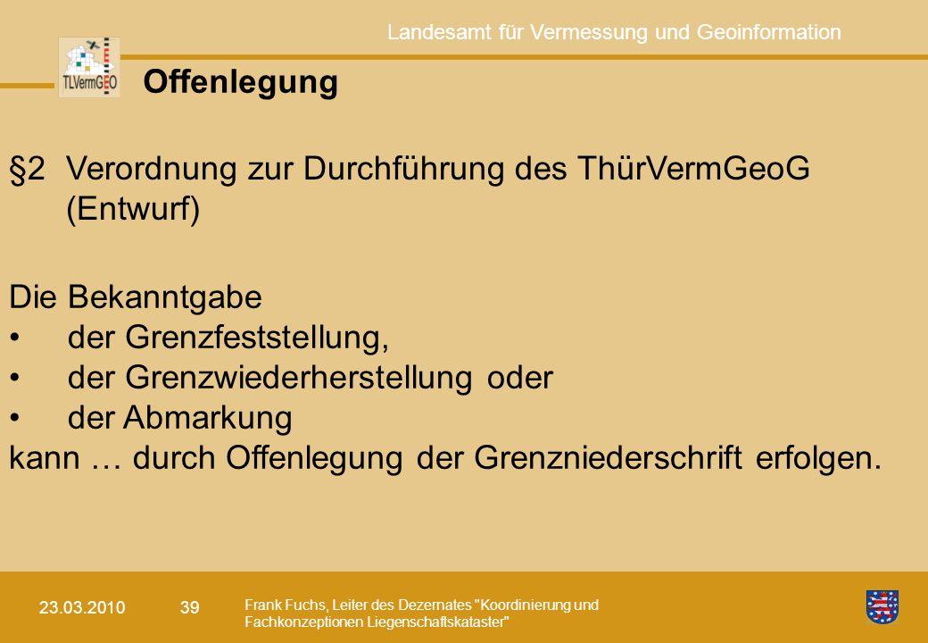 §2 Verordnung zur Durchführung des ThürVermGeoG (Entwurf)