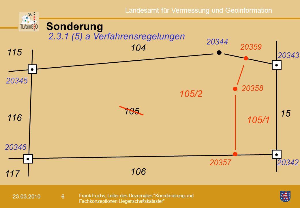 Sonderung 2.3.1 (5) a Verfahrensregelungen 104 115 105/2 105 15 116