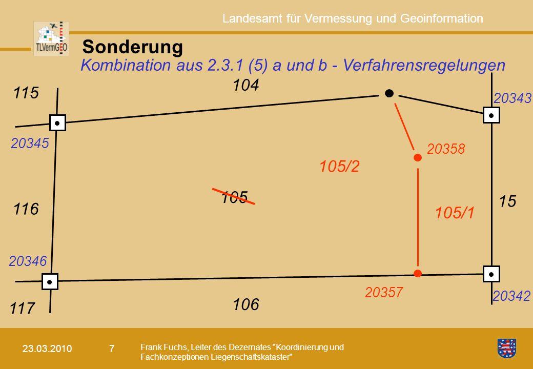Sonderung Kombination aus 2.3.1 (5) a und b - Verfahrensregelungen 104