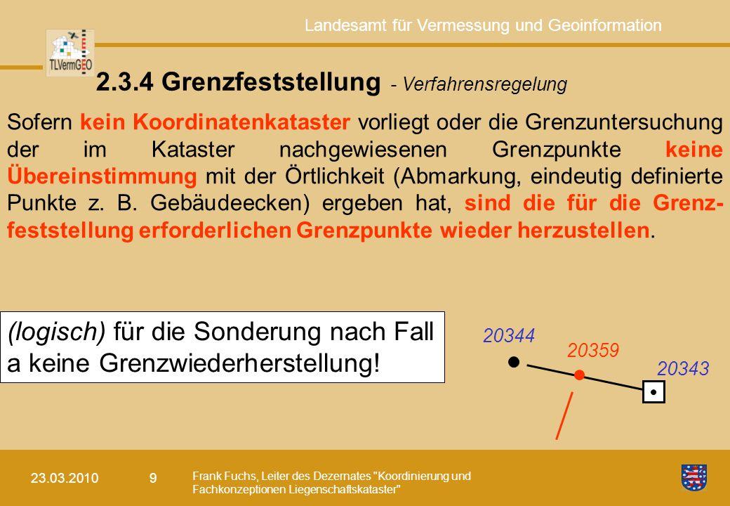 2.3.4 Grenzfeststellung - Verfahrensregelung
