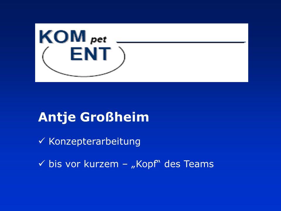 """Antje Großheim Konzepterarbeitung bis vor kurzem – """"Kopf des Teams"""