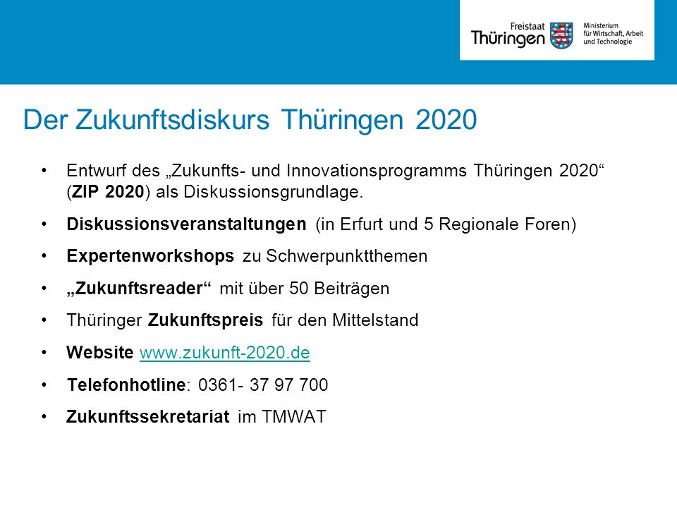 Der Zukunftsdiskurs Thüringen 2020