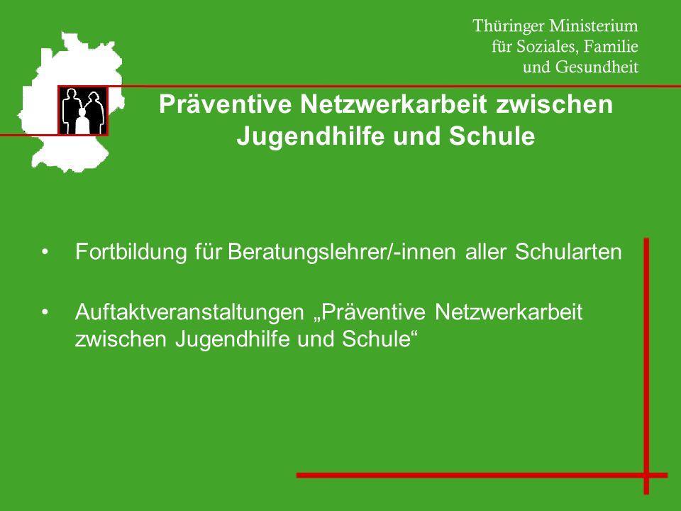 Präventive Netzwerkarbeit zwischen Jugendhilfe und Schule