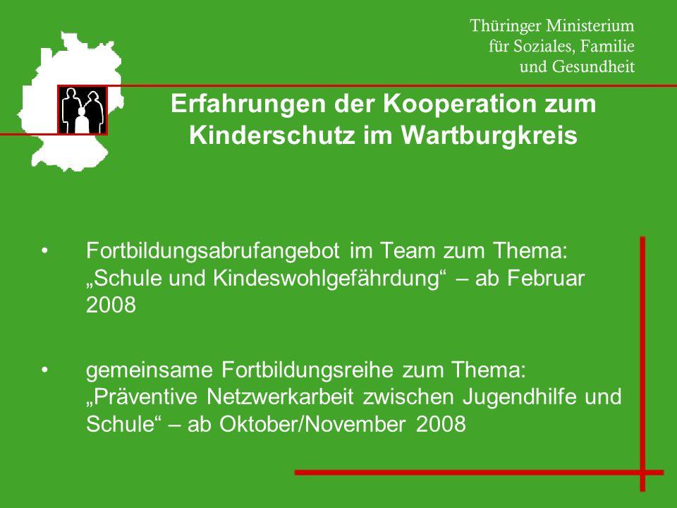 Erfahrungen der Kooperation zum Kinderschutz im Wartburgkreis