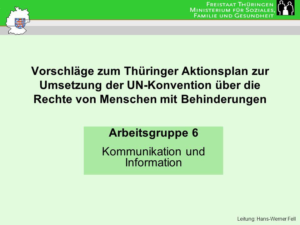 Arbeitsgruppe 6 Kommunikation und Information