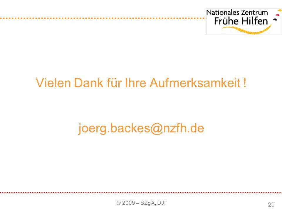 Vielen Dank für Ihre Aufmerksamkeit ! joerg.backes@nzfh.de
