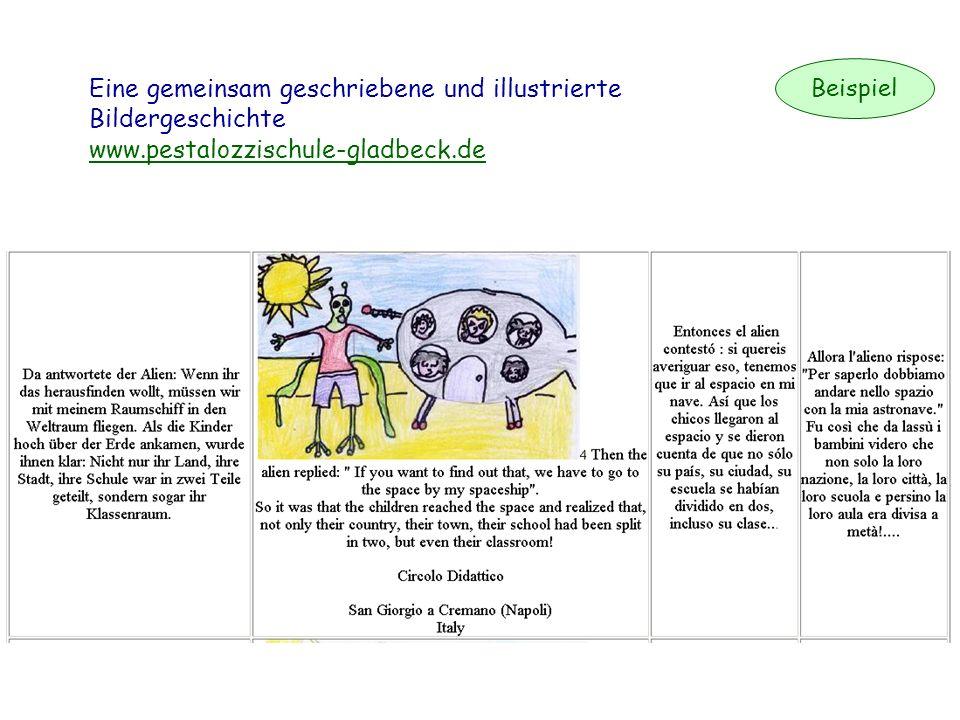 Beispiel Eine gemeinsam geschriebene und illustrierte Bildergeschichte www.pestalozzischule-gladbeck.de.