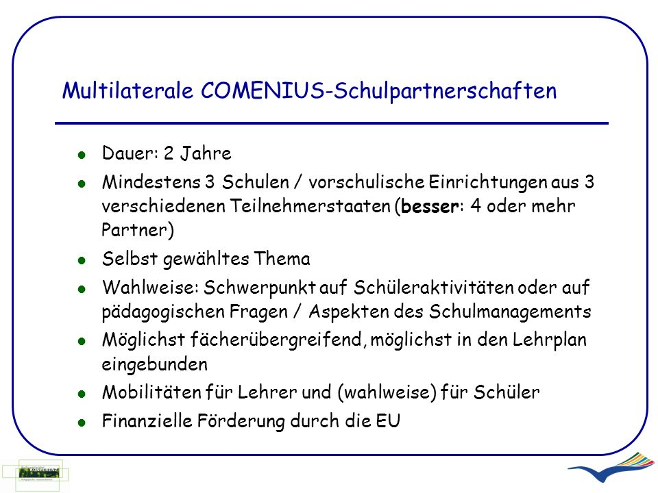 Multilaterale COMENIUS-Schulpartnerschaften